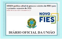 SERES publica edital do processo seletivo do FIES para o primeiro semestre de 2021