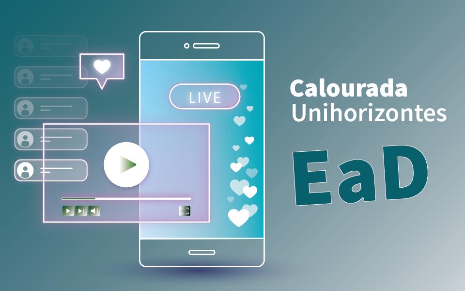 Unihorizontes Ead realizada calourada virtual nesta sexta-feira (26)