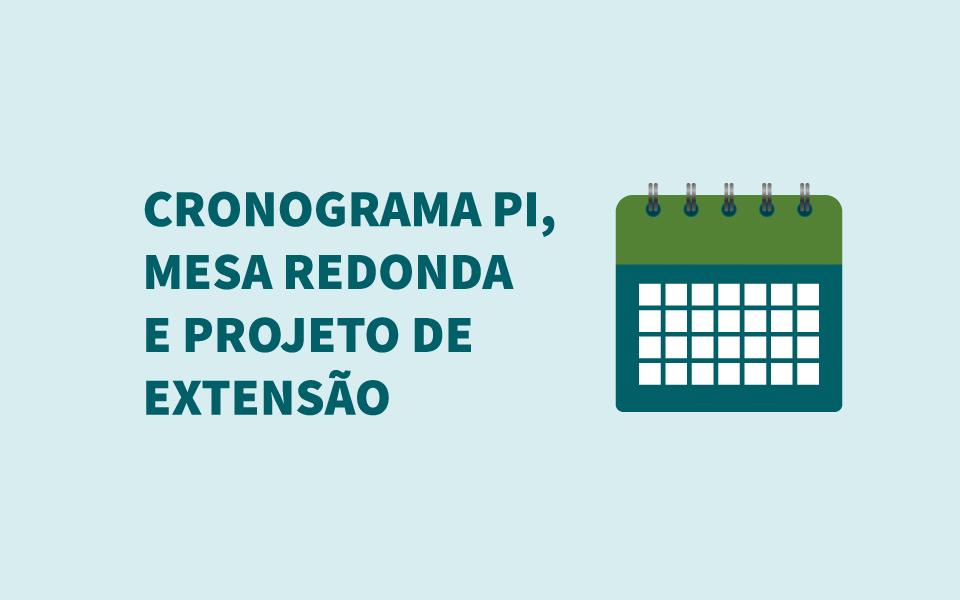Unihorizontes divulga cronograma do PI, Mesa Redonda e Projeto de Extensão